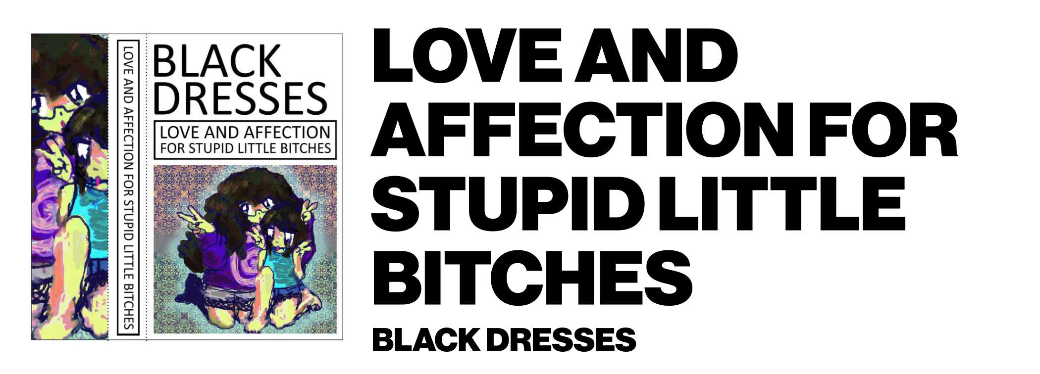 1576878276621-Black-Dresses-LOVE-AND-AFFECTION-FOR-STUPID-LITTLE-BITCHES