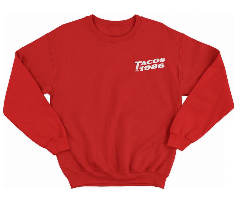 tacos-1986-sweatshirt.png