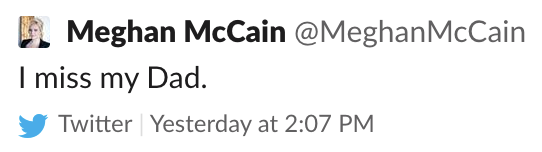 "Screenshot of a tweet from Meghan McCain: ""I miss my Dad."""