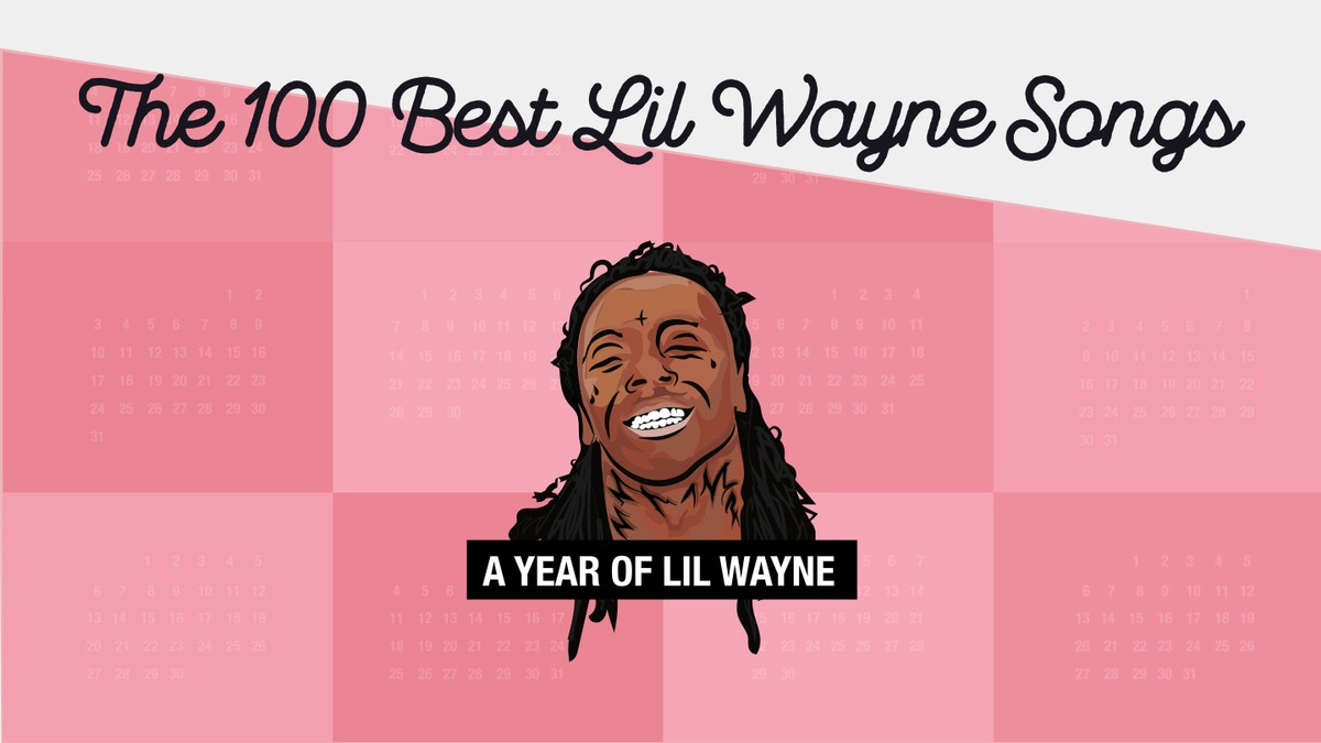 The 100 best lil wayne songs noisey malvernweather Choice Image