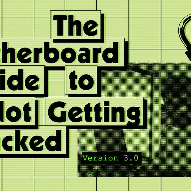 It Just Wont Stop But At Least Well >> The Motherboard Guide To Not Getting Hacked Vice