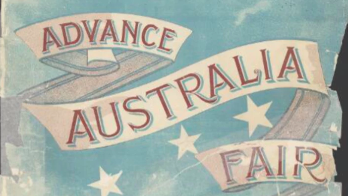 10 things you should know about Advance Australia Fair