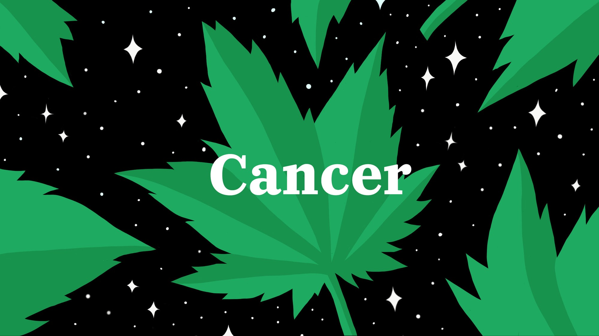 Cancers Secretly Want to Get Stoned with Their Family