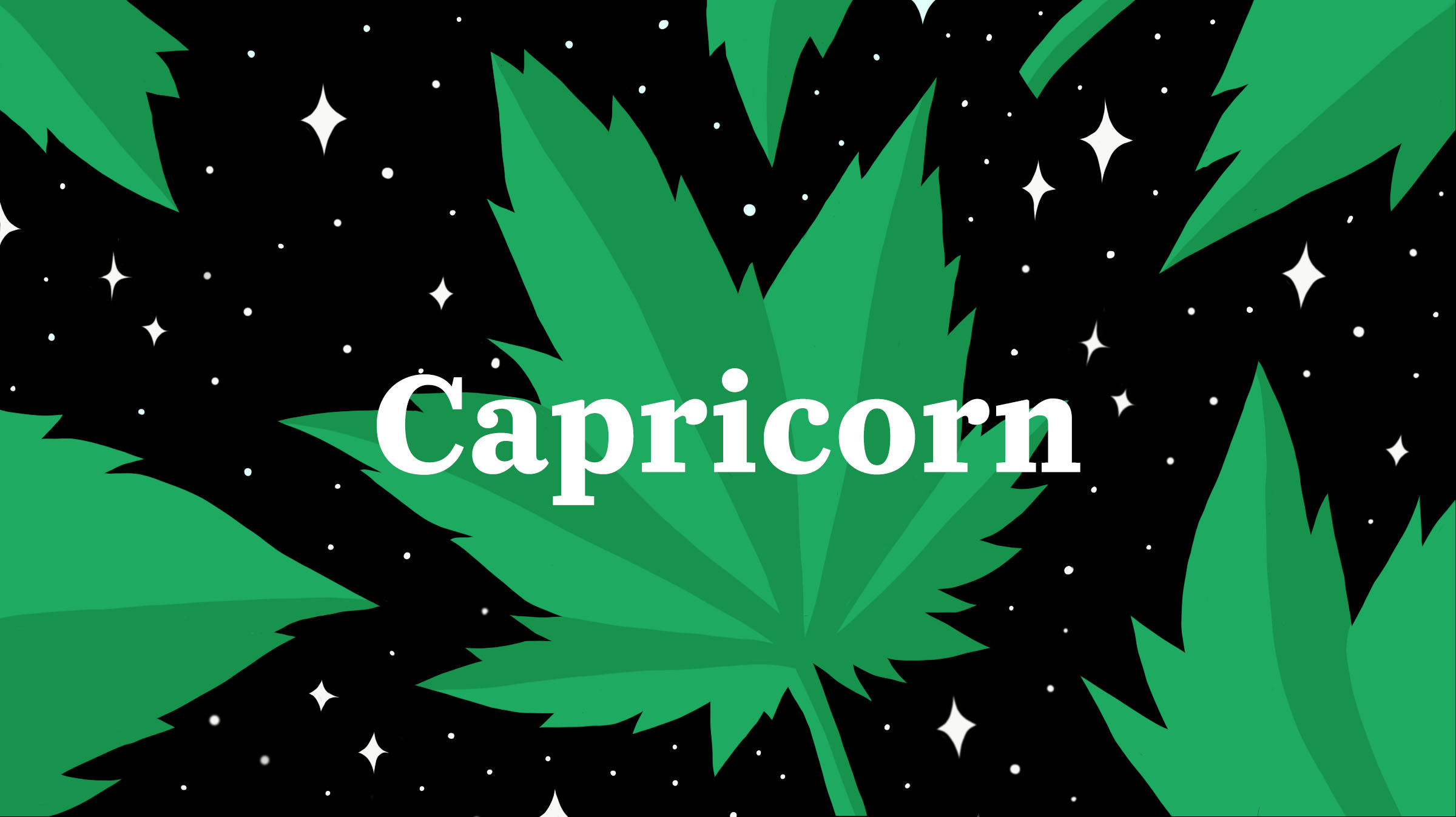 getting high can help capricorns stop being such intense workaholics