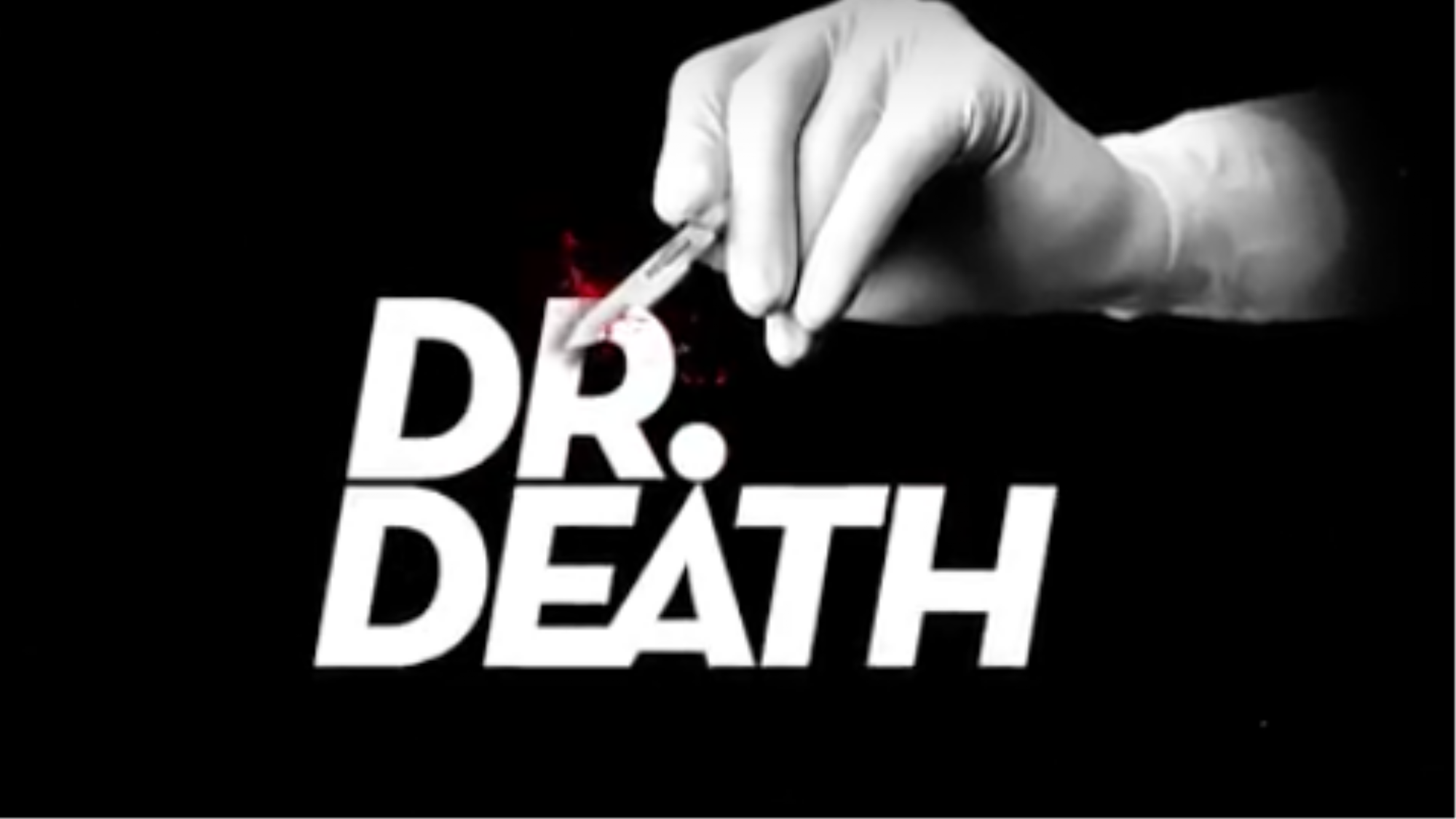 Horrifying New Podcast 'Dr  Death' Tells the True Story of a Killer