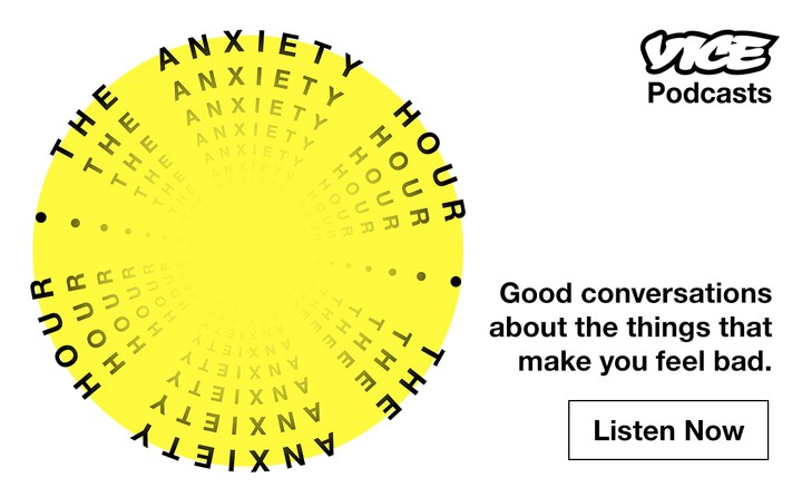 Introducing the Anxiety Hour: a Mental Health Podcast from VICE