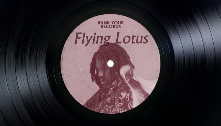 Flying Lotus Ranks His Records - VICE