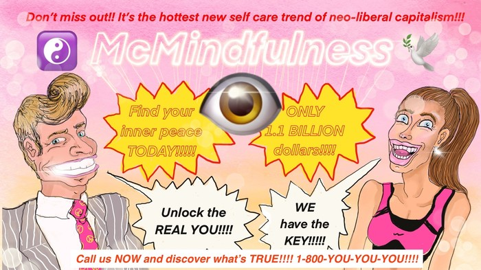Mindfulness Is a Capitalist Scam
