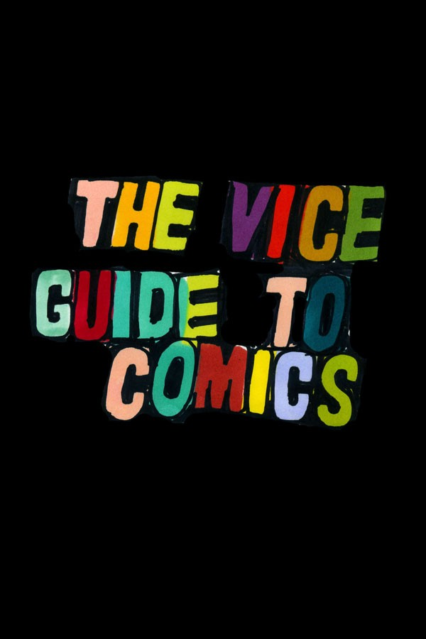 Vice Guide To Comics The Top 10 Comics Of All Time Vice Video