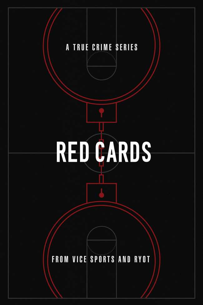 Red Cards - VICE Video: Documentaries, Films, News Videos