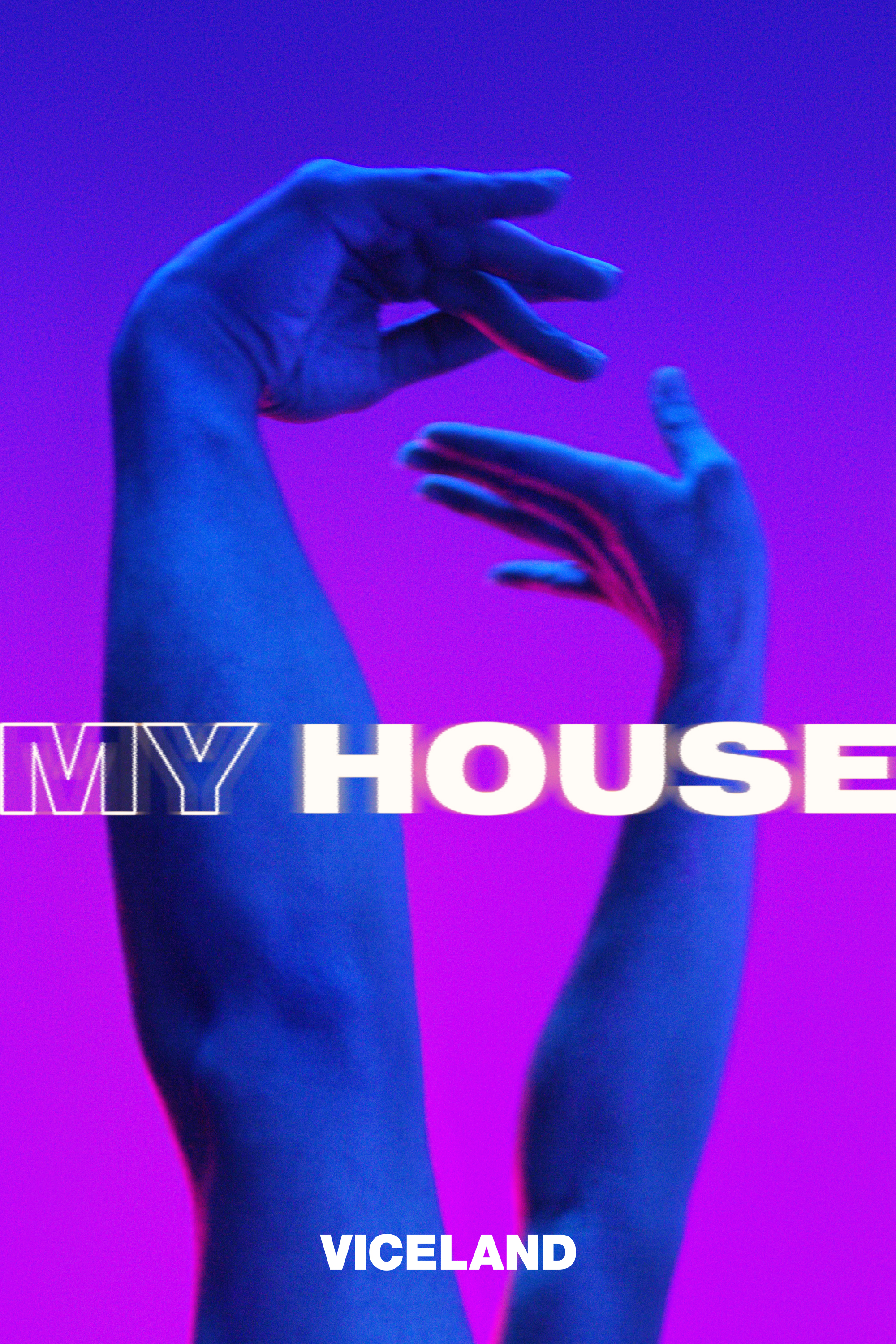 My House - VICE Video: Documentaries, Films, News Videos