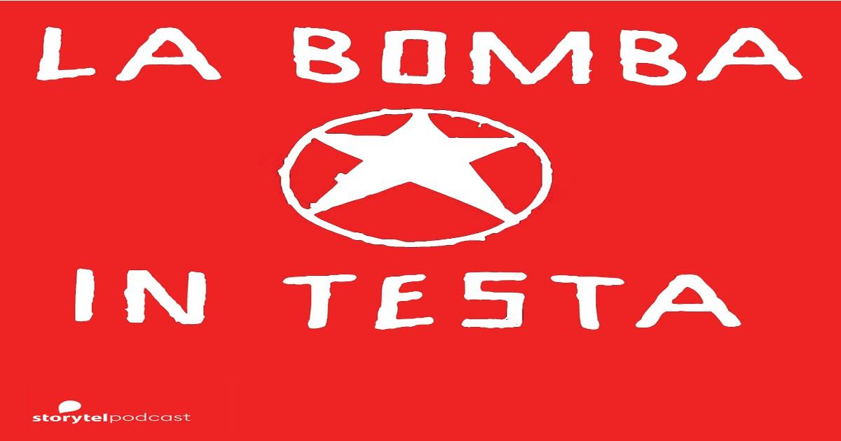 1585310160851-La-Bomba-in-Testa-Podcast