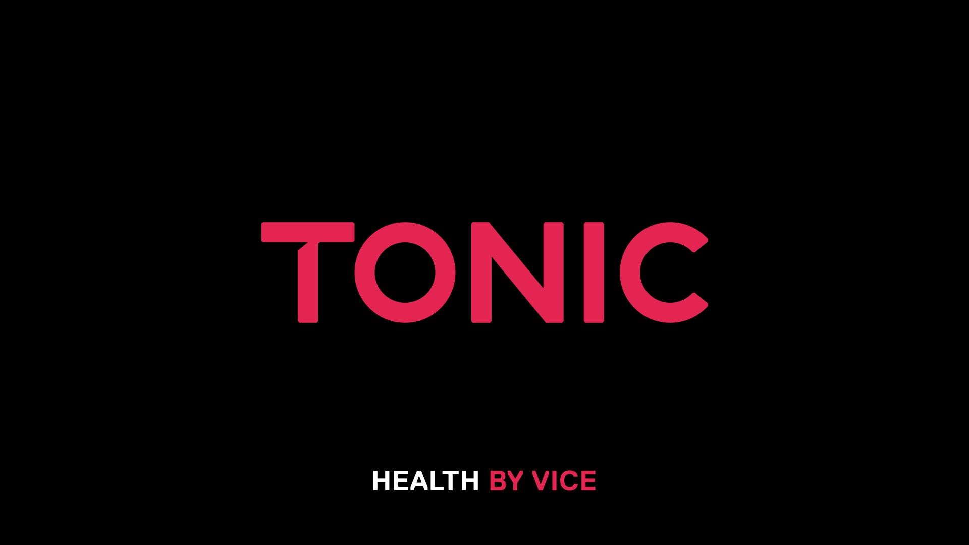 Welcome to Tonic